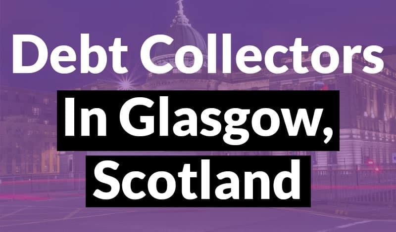 debtcollectorsglasgow thumb 1 Debt Collectors Glasgow Scotland