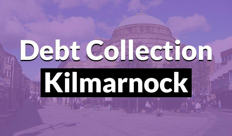 Debt Collection Kilmarnock