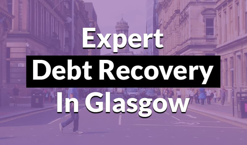 expert debt recovery in glasgow